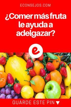 Frutas que ayuda a bajar de peso