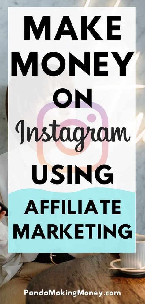 Instagram And Affiliate Marketing | (Make Money on Instagram Using Affiliate Marketing)