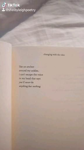 changing with the tides by shelby leigh is out now!, poetry book, bookworm, books, inspirational quotes, motivational quotes, poetry collection, shelby leigh poetry, shelby leigh quotes, book quotes, anxiety quotes, mental health quotes, relationship quotes, heartbreak, creative writing, poetry books for girls, love poem, quotes to live by, quotes deep, quotes for her, books like milk and honey, self love quotes