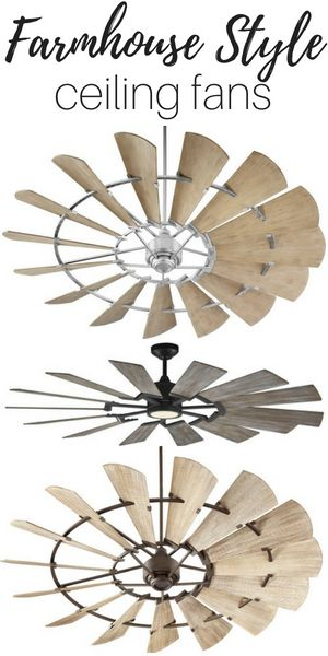 Farmhouse Style Ceiling Fans Love This Look And The Cool Breeze