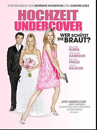 Hochzeit Undercover Wer Scha Tzt Die Braut Dt Ov Wer Sch Hochzeit Undercover Braut Hochzeit Girls