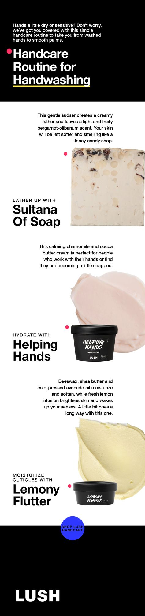Hands feeling a little dry? Maybe even a little sensitive? Don't worry, we've got you covered with this simple handcare routine to take you from washed to smooth in a matter of minutes.  #handcare #handwashing #staysafe #stayhome #lushcosmetics