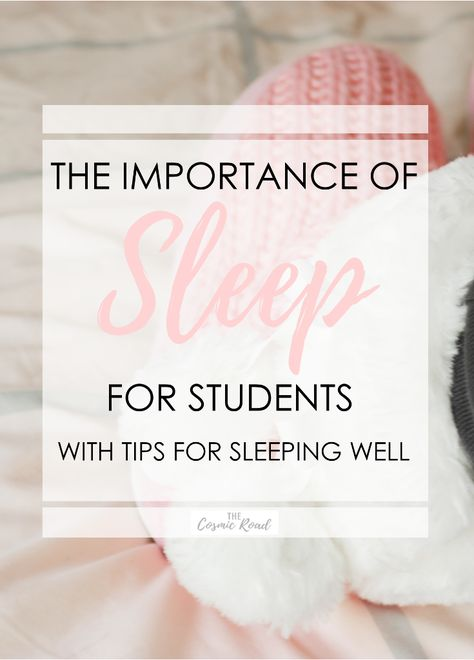 How to get more sleep as a student and why it's so important