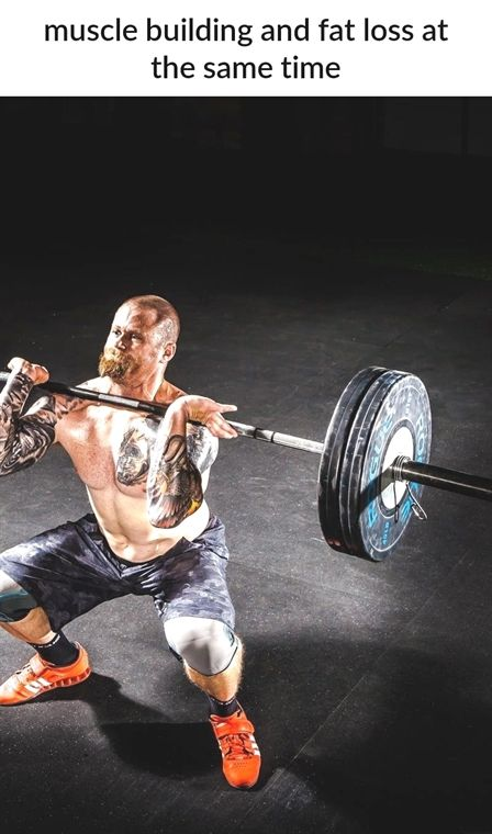 muscle building and fat loss at the same