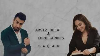 Arsiz Bela Kacak Ft Ebru Gundes Mp3 Indir Arsizbela Kacakftebrugundes Yeni Muzik Insan Muzik