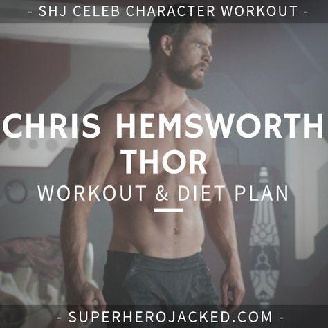 Chris Hemsworth Workout Routine And Diet Train Like Thor Chris Hemsworth Workout Chris Hemsworth Thor Workout Celebrity Workout Routine