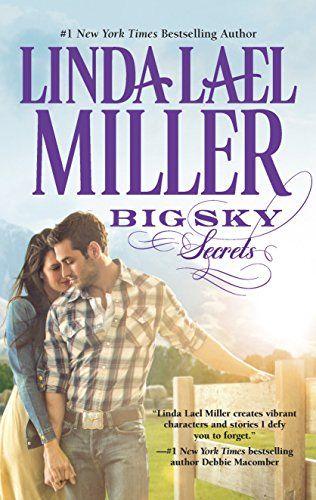 Download Pdf Big Sky Secrets The Parable Series Free Epub Mobi Ebooks Linda Lael Miller The Secret Book Linda Lael Miller Books