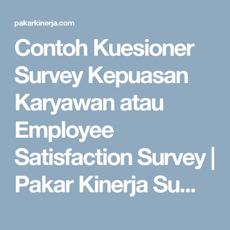 3645d3cae0bf2747877e0988404c286d employee satisfaction survey