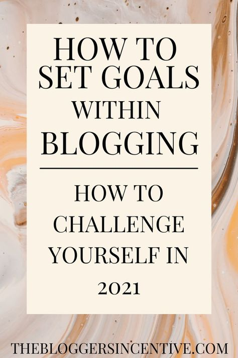 Are you thinking about creating a blog but you're not sure what goals you need to set? Check out these 6 tips for acheiving your blogging goals in 2021. These mindset haccks will help you improve your mindset when it comes to blogging and improve your overall blogging career. Check out these blogging tips for blogging goals. #blogginggoals #mindsettips