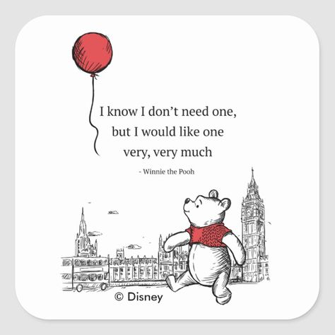 Winnie the Pooh | I Know I Don't Need One Quote Square Sticker #disney #winniethepooh #cute #lovable