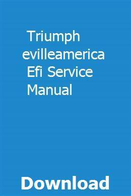 Triumph Bonnevilleamerica Efi Service Manual Triumph Manual Pdf Download