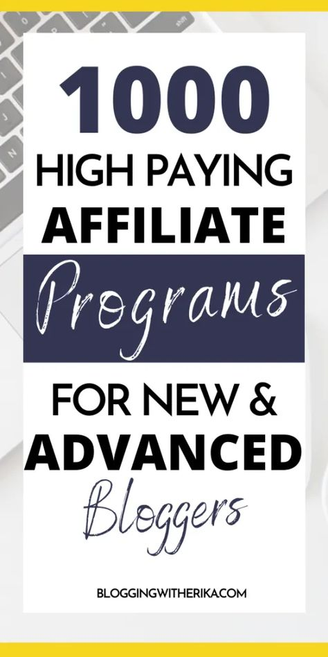1000 Affiliate Programs With Over 1 Million Products In Every Niche - Make Money Blogging