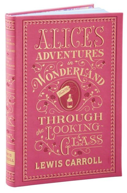The Paperback Of The Alice S Adventures In Wonderland And Through
