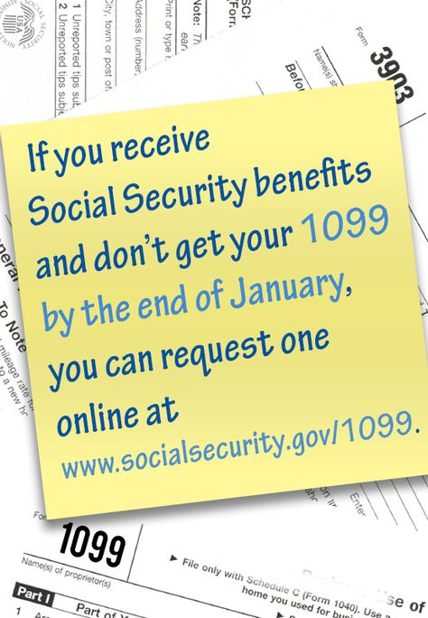 If you get Social Security benefits and didnu0027t get your 1099 by - social security request form