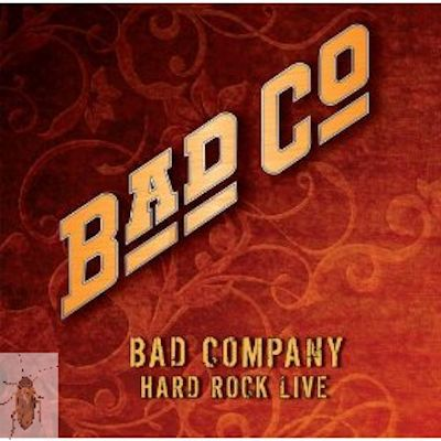 Bad Company Released Their Next Album Hard Rock Live Which