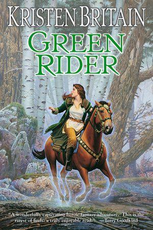Green Rider By Kristen Britain 9780756405489 Penguinrandomhouse Com Books Rider Favorite Books Tome