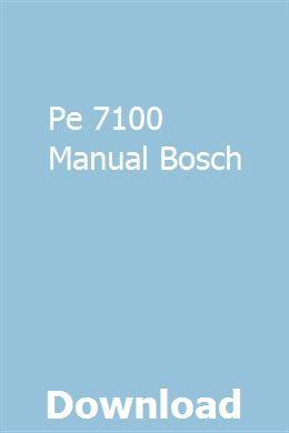 Pe 7100 Manual Bosch Study Guide