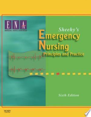Download Sheehy S Emergency Nursing E Book Free Emergency Nursing Emergency Nurses Association Nursing Books