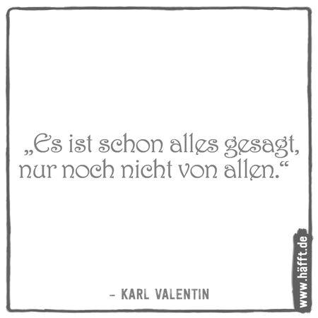 Die 8 Besten Karl Valentin Zitate Hafft De Zitate Weisheiten Zitate Karl Valentin
