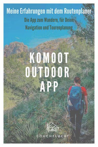Komoot Meine Erfahrungen Mit Der Routenplaner App Couchflucht De In 2020 Routenplaner Wander App Abenteuerurlaub