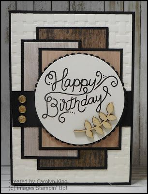 Wood Textures Designer Series Paper King S On Paddington Birthday Cards For Men Cards Handmade Masculine Birthday Cards