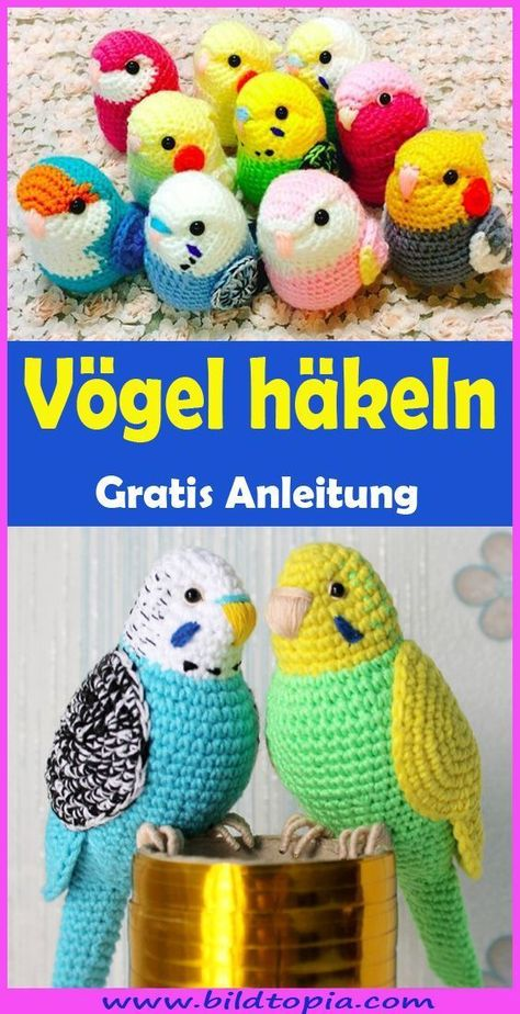 Amigurumi Vögel häkeln - kostenlose DIY-Anleitung - Häkeln - Anleitungen - ... - My Blog - Make up - #Amigurumi #Anleitungen #Blog #DIYAnleitung #häkeln #kostenlose #Makeup #Vögel