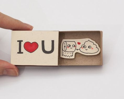 Funny Valentines Love Card - Funny Poo Toilet Paper Love Card This listing is for one matchbox. This is a great alternative to a Anniversary card. Surprise your loved ones with a cute private message hidden in these beautifully decorated matchboxes! Each item is hand made from a real matchbox(*).