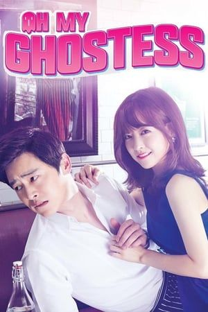 Watch Online Oh My Ghostess With English Subs Free Download Available In Various Formats High Quality Streaming Available Drama Korea Drama Film Pictures