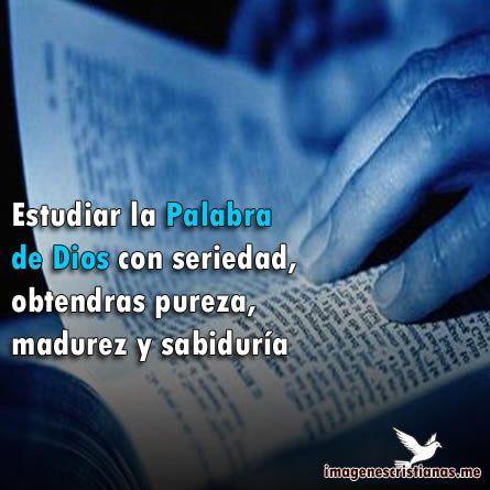 Tarjetas Cristianas Estudia La Palabra De Dios Palabra De Dios Palabras De Sabiduria Tarjetitas Cristianas