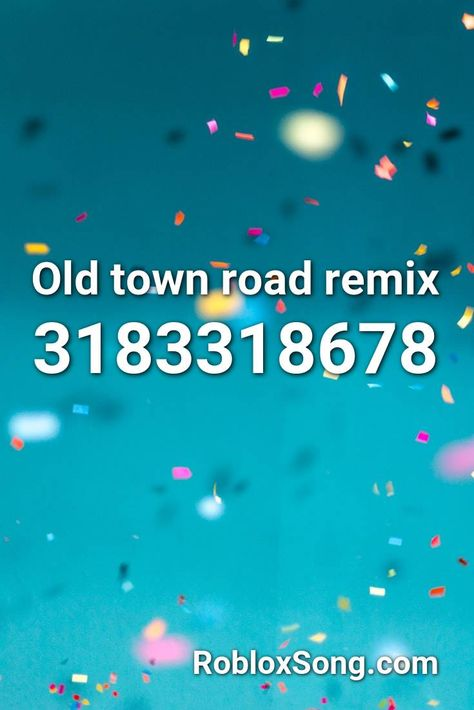 Old Town Road Remix Roblox Id Roblox Music Codes In 2020