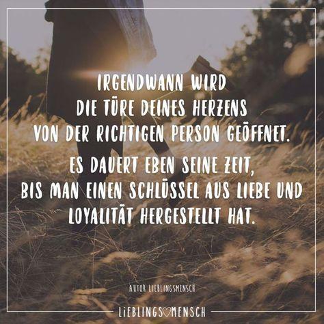 Irgendwann wird die Türe deines Herzens von der richtigen Person geöffnet. Es dauert eben seine Zeit, bis man einen Schlüssel aus Liebe und Loyalität hergestellt hat - #aus #bis #dauert #deines #der #die #eben #einen #es #geöffnet #hat #hergestellt #Herzens #Irgendwann #Liebe #Loyalität #man #Person #Richtigen #Schlüssel #seine #Türe #und #von #wird #Zeit