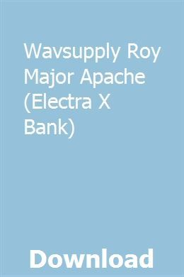Wavsupply Roy Major Apache (Electra X Bank) download full