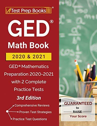 Download Pdf Ged Math Book 2020 And 2021 Ged Mathematics Preparation 20202021 With 2 Complete Practice Tests 3rd Edition Free Epub Mobi Ebooks 2020