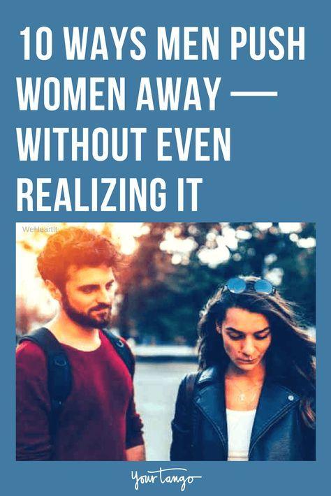 Why men push away