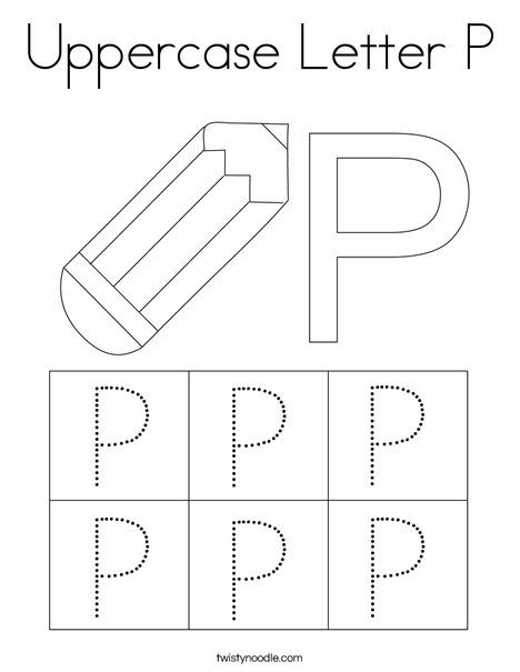Uppercase Letter P Coloring Page Twisty Noodle Uppercase Letters Letter P Lettering