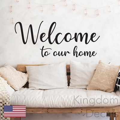 """WELCOME TO OUR HOME Vinyl Wall Art Decal Home Decor 36/"""""""