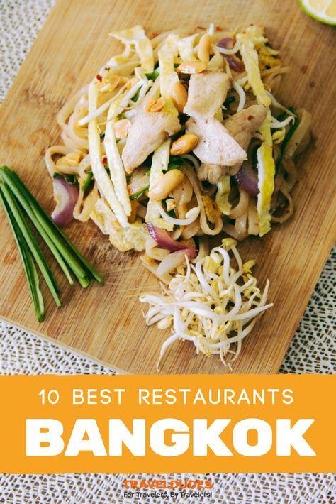 Top Restaurants To Sample In Bangkok Foodie Travel Food A Food