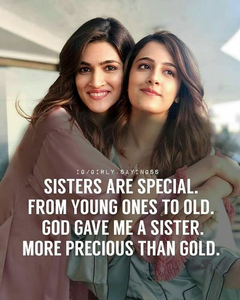 Two sisters! I am especially blessed.