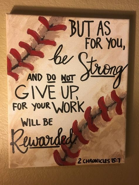 Baseball Decor Handpainted canvas Bible quote 2 Chronicles 15:7 gift for baseball player