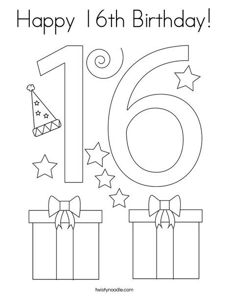 Happy 16th Birthday Coloring Page Twisty Noodle Happy 16th Birthday Birthday Coloring Pages Happy 16