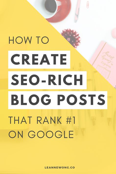 SEO for Bloggers: How to create blog posts that rank on Google