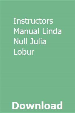 Instructors Manual Linda Null Julia Lobur Manual Julia Linda