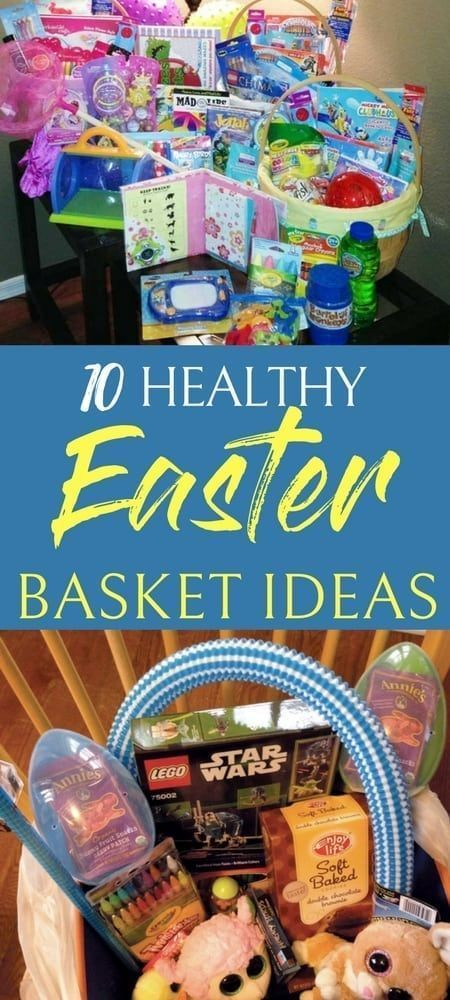 10 Healthy Easter Basket Ideas For Kids Healthy Easter Basket Healthy Easter Easter Baskets