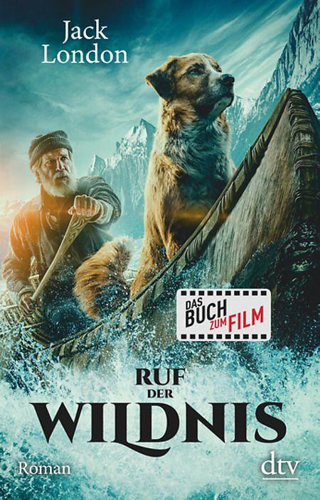 Der Ruf Der Wildnis Von Jack London Dtv Filme Kino Ganze Filme
