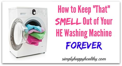 Do You Open Up The Door Of Your He Washer And Yikes It Smells