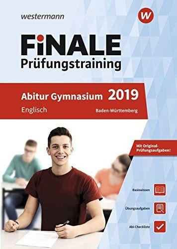 Finale Pr Fungstraining Abitur Baden W Rttemberg Englisch 2019 Fungstraining Abitur Finale Pr Abitur Bayern Mathematik Bucher Abitur