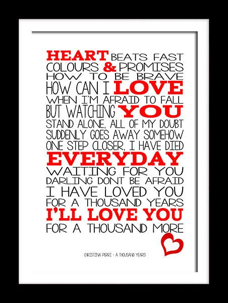 A Thousand Years Quote Song Lyric Heart Print