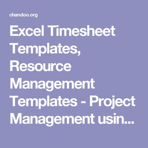 Excel Timesheet Templates, Resource Management Templates - Project