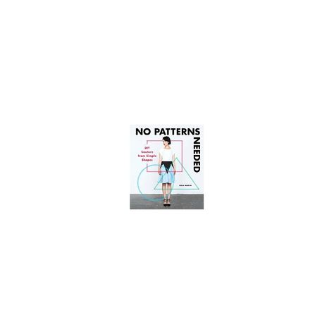 No Patterns Needed (Paperback)