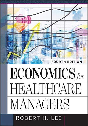 Download Economics For Healthcare Managers Auphahap Book Pdf For Free Ebooks Economics Textbook Economics Health Care